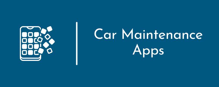 Best Car Maintenance Apps