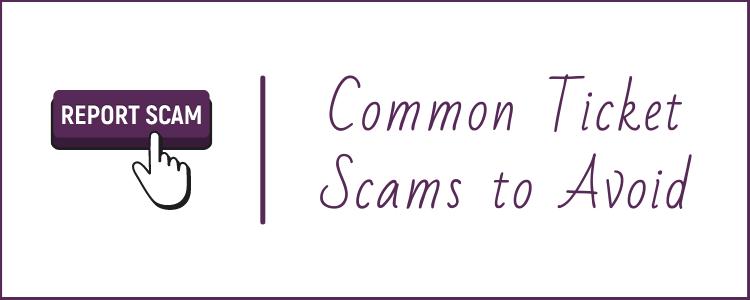 Avoid Ticket Scams