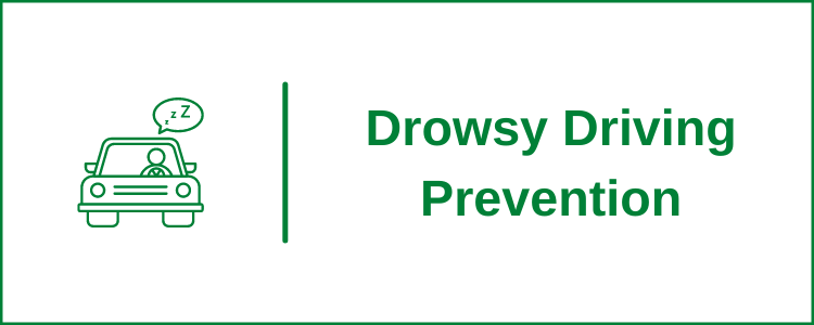How To Prevent Drowsy Driving