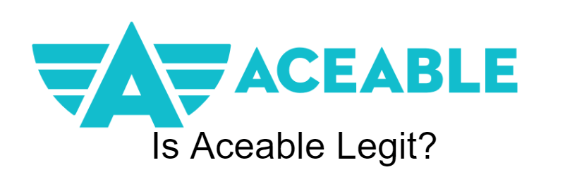 Is Aceable Legit?