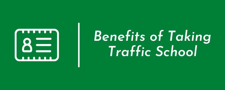 Traffic School Benefits