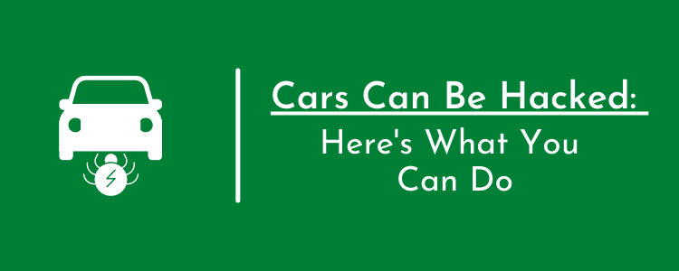 Car Hacked: 8 Ways You Can Prevent Car Hacking