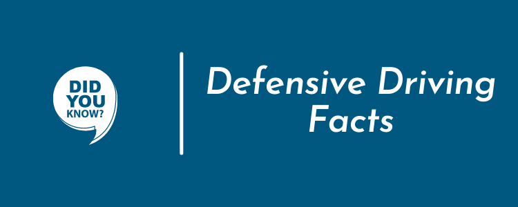 Defensive Driving Facts