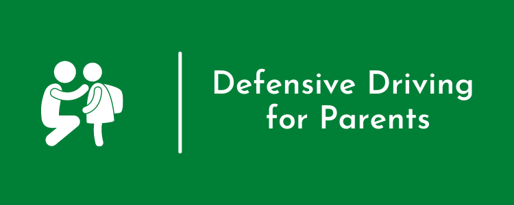 Defensive Driving for Parents
