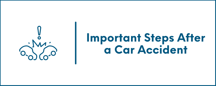Important Steps After a Car Accident