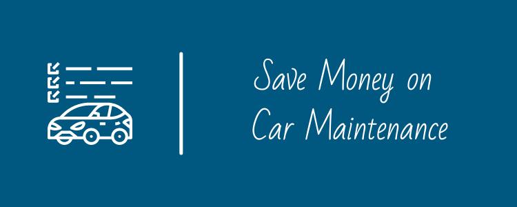 Save Money on Car Maintenance