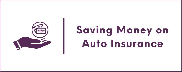 Saving Money on Auto Insurance
