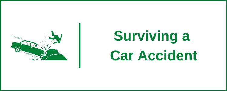 Surviving a Car Accident
