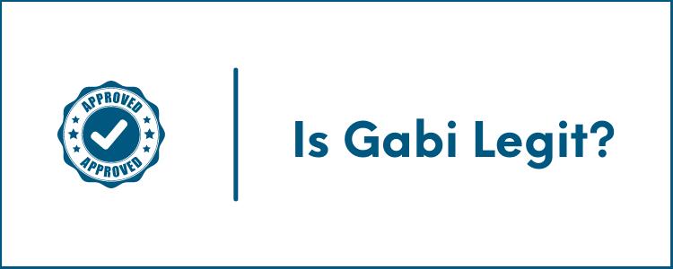 Is Gabi Legit?