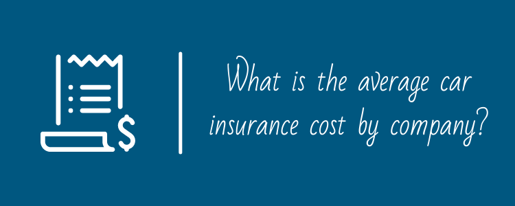 What is the average car insurance cost by company?
