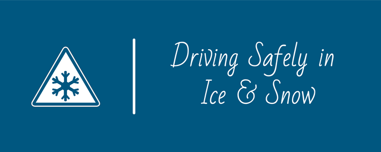 Ice and Snow Driving Tips