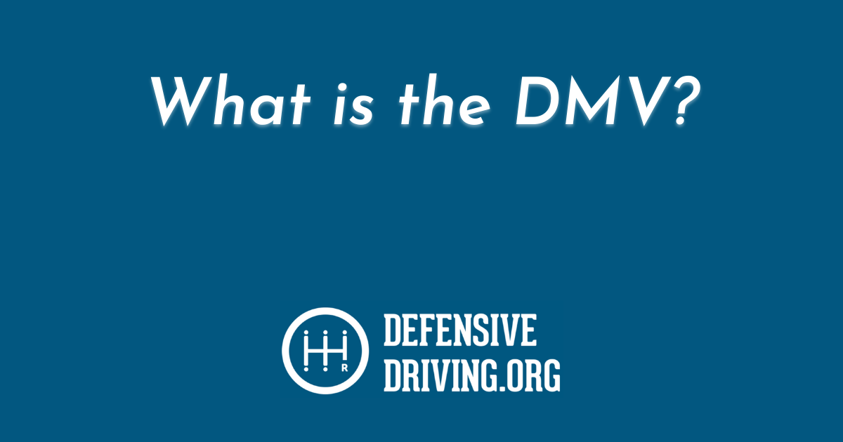 What is the DMV called in my state?